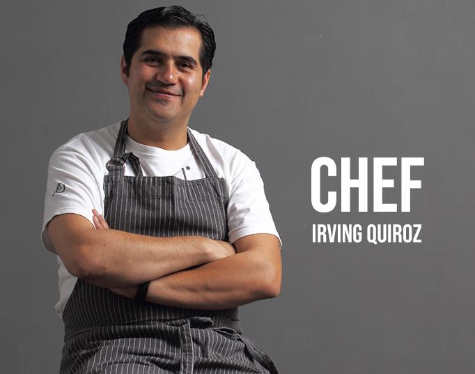Chef Irving Quiroz