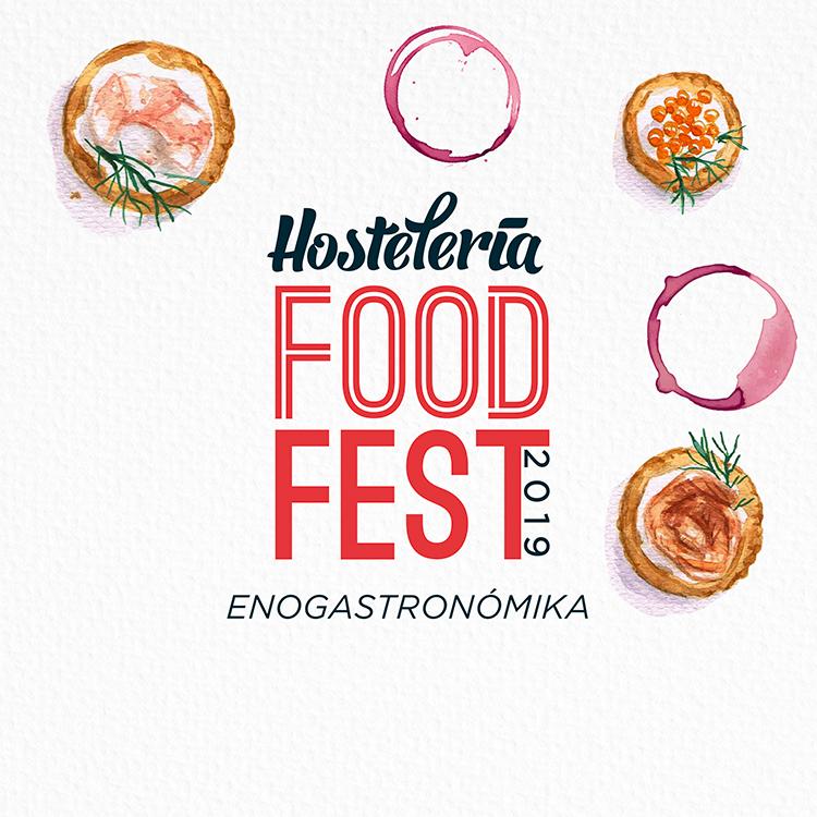 Hostelería Food Fest 2019 – ENOGASTRONÓMIKA